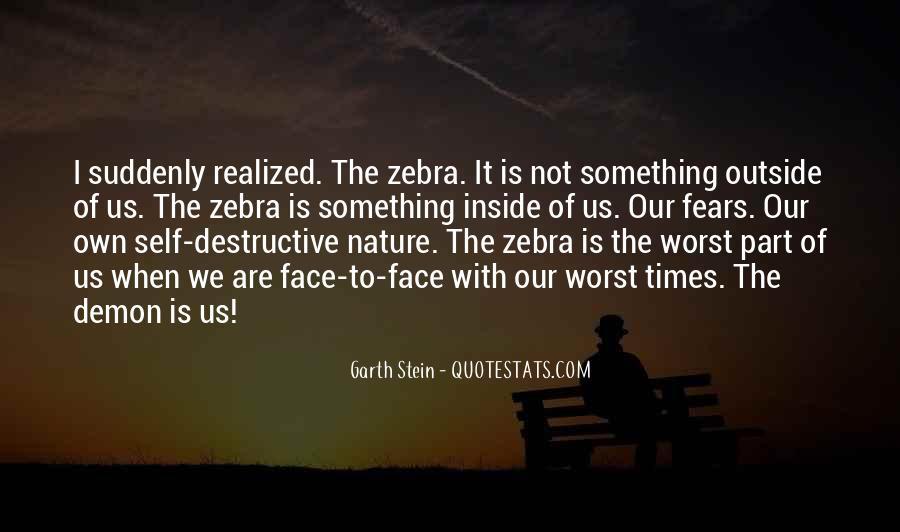 Quotes About Self Destruction #563779