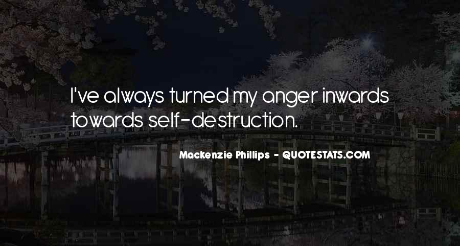 Quotes About Self Destruction #601945