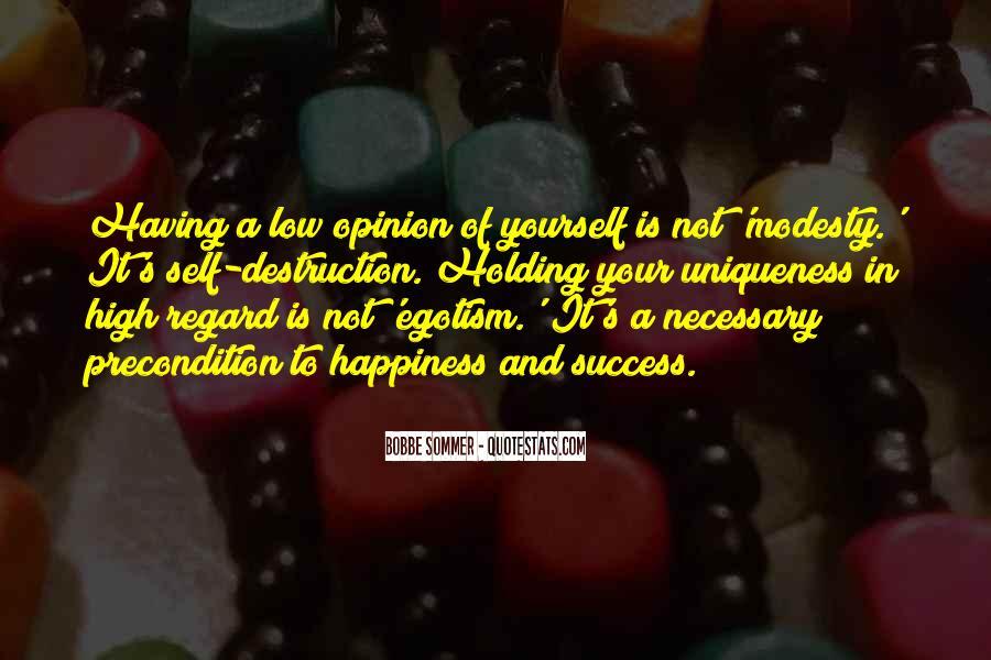 Quotes About Self Destruction #625110