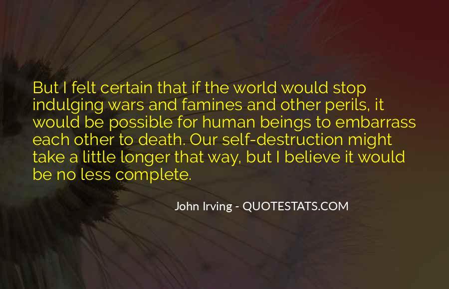 Quotes About Self Destruction #626140