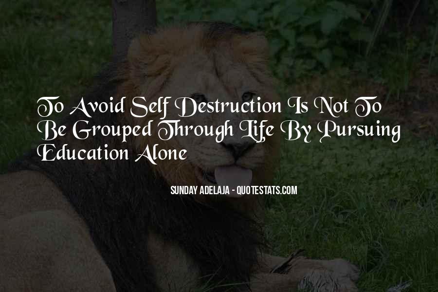 Quotes About Self Destruction #626443