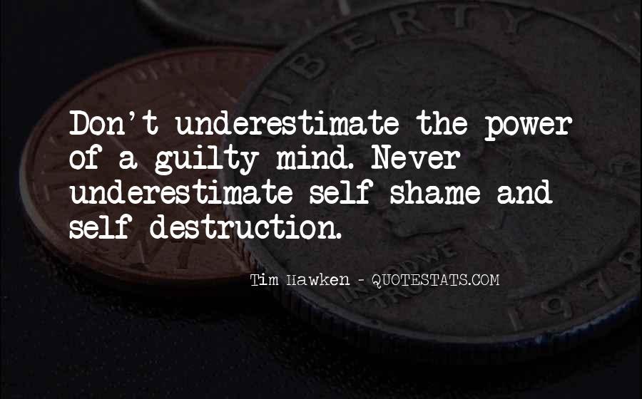 Quotes About Self Destruction #64643
