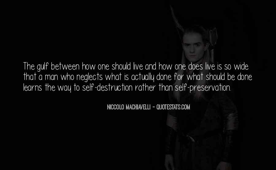Quotes About Self Destruction #703995