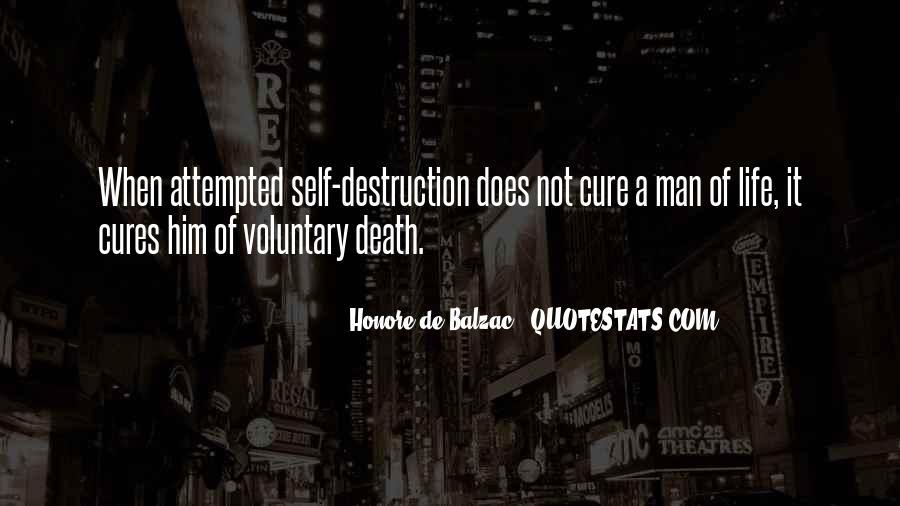 Quotes About Self Destruction #714459