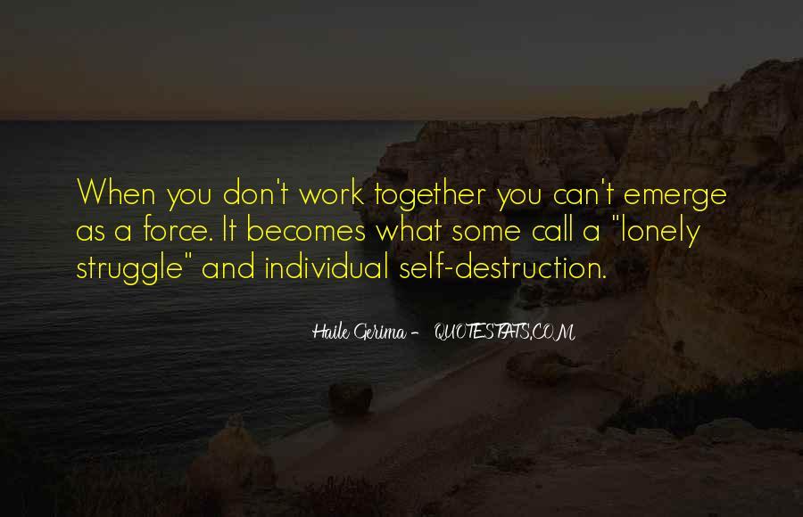 Quotes About Self Destruction #739910