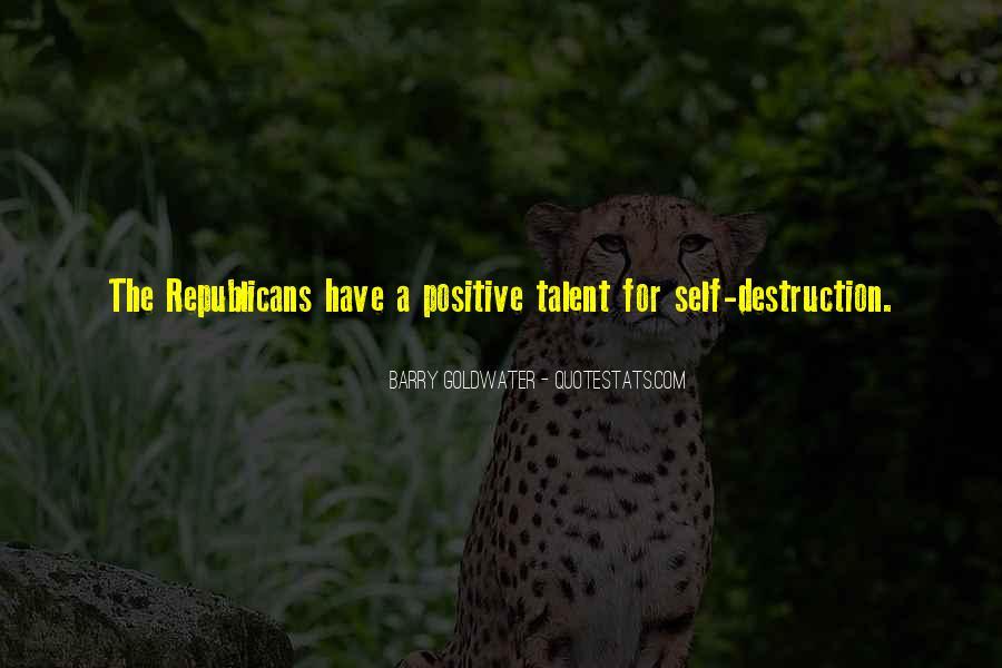 Quotes About Self Destruction #753442
