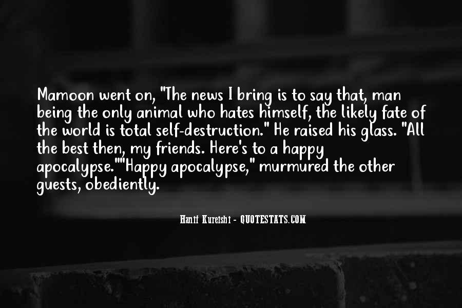 Quotes About Self Destruction #766455