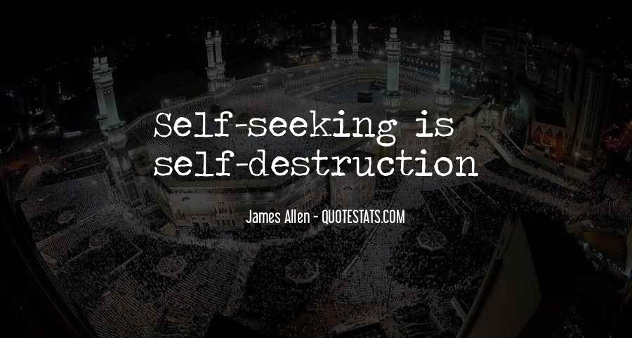 Quotes About Self Destruction #770985