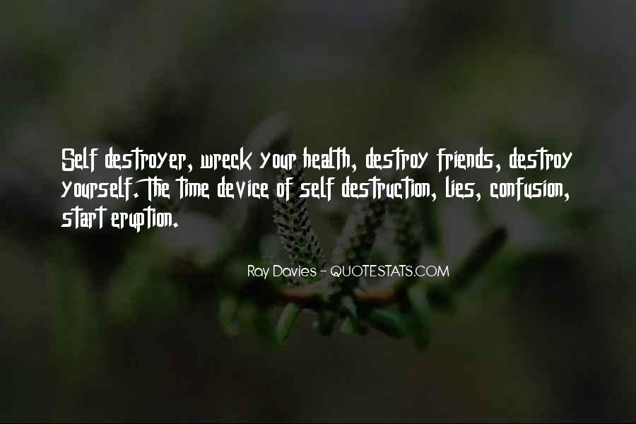 Quotes About Self Destruction #790661