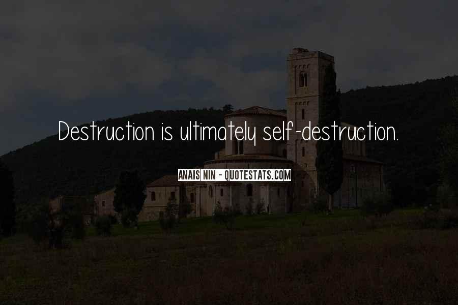 Quotes About Self Destruction #897861