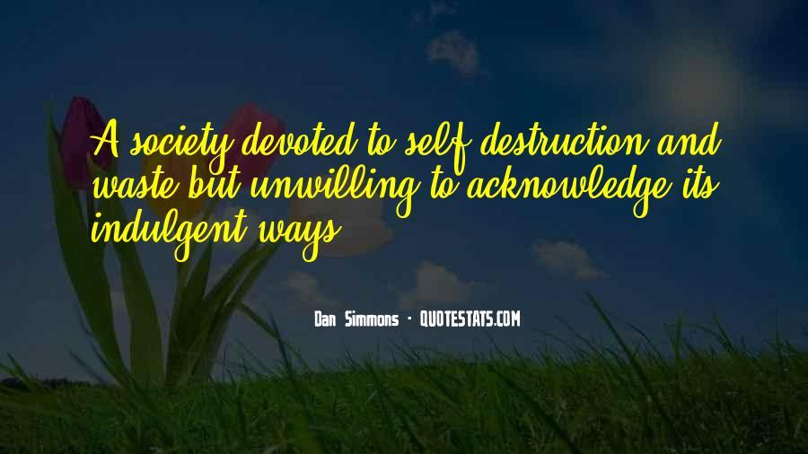 Quotes About Self Destruction #900298