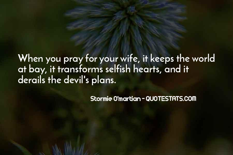 Quotes About Selfish Wife #1532491