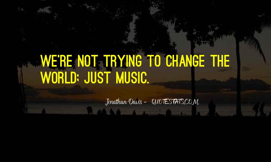 Quotes About The World And Music #151159