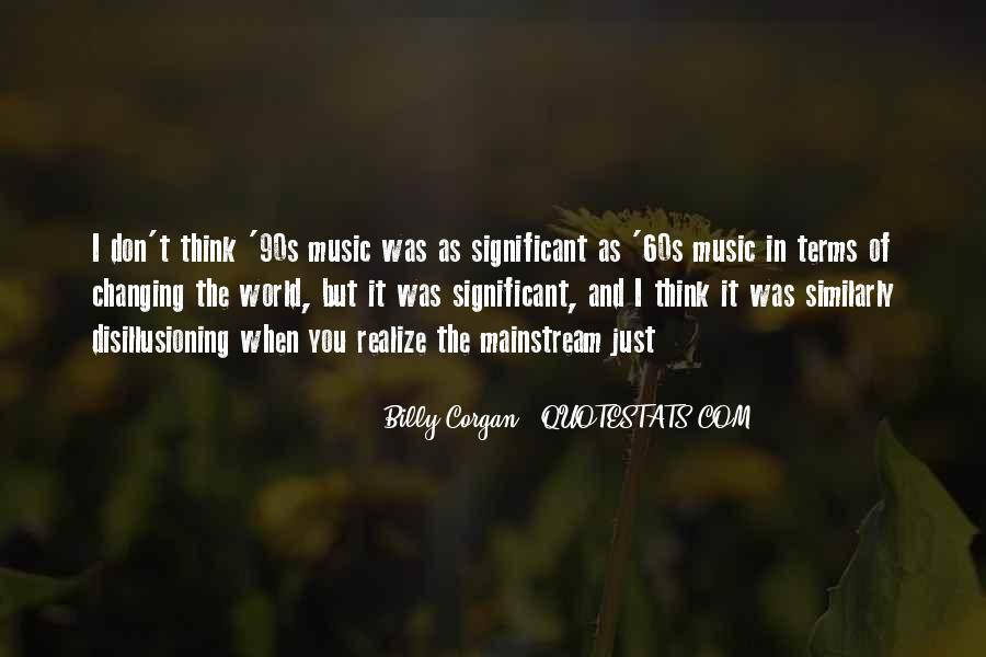 Quotes About The World And Music #15938