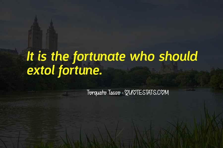 Quotes About Fortune #10012