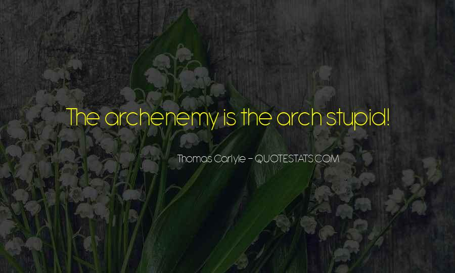Archenemy Quotes #910452
