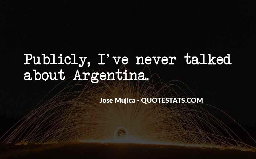 Argentina's Quotes #353595