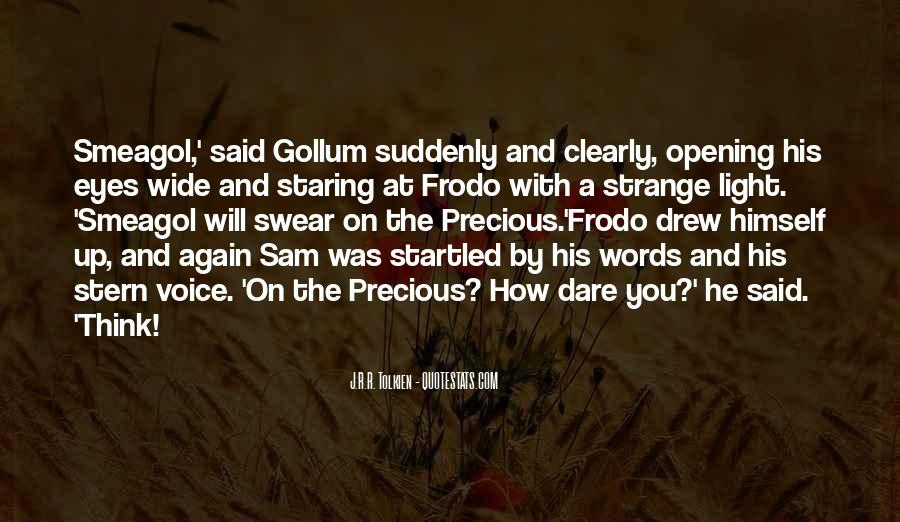 Quotes About Smeagol #355167