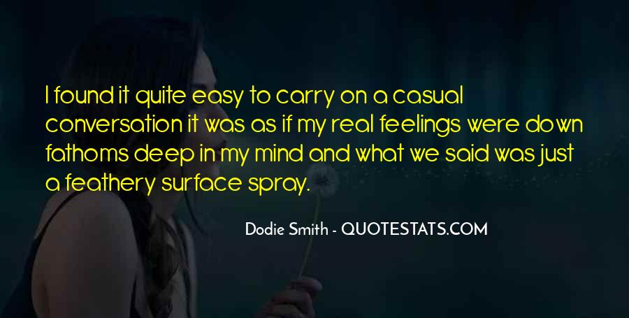 Quotes About Deep Feelings For Someone #132529