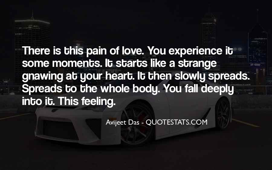 Quotes About Deep Feelings For Someone #202236