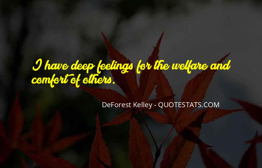 Quotes About Deep Feelings For Someone #203323