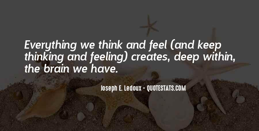 Quotes About Deep Feelings For Someone #304966