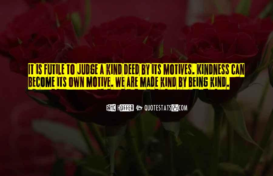 Quotes About A Kind Deed #1356993