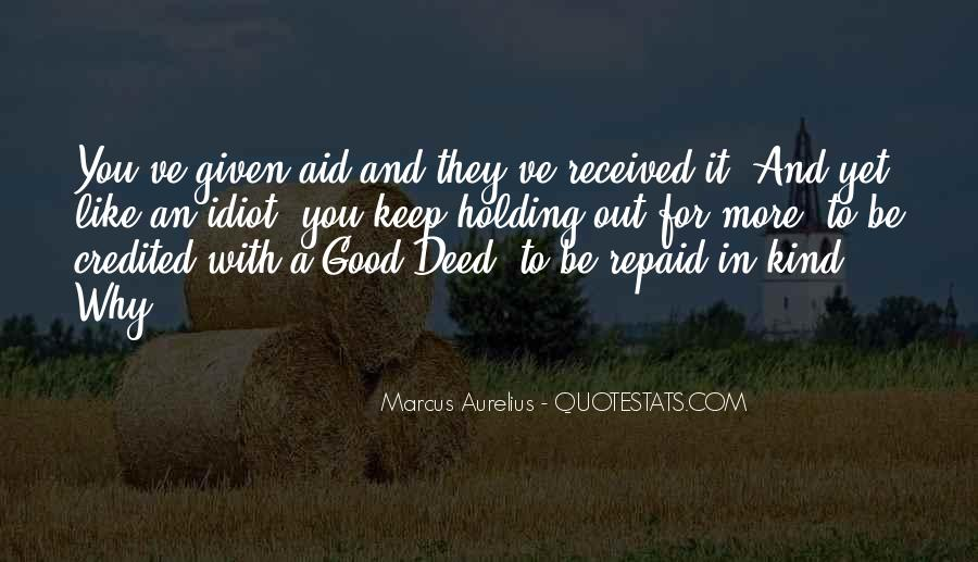 Quotes About A Kind Deed #38310