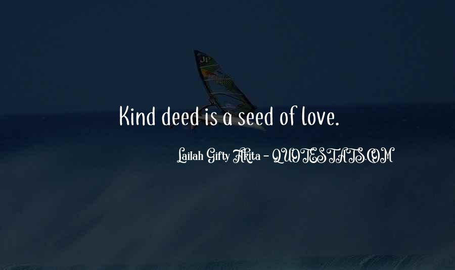 Quotes About A Kind Deed #437756
