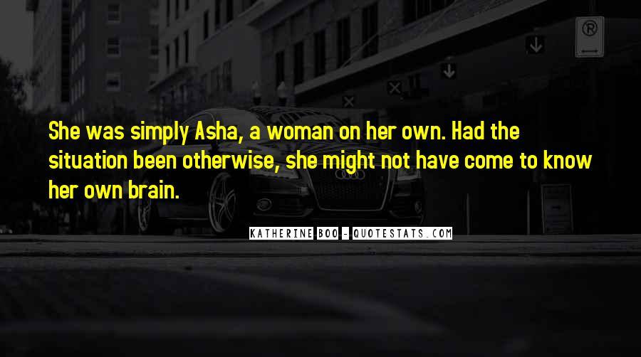 Asha's Quotes #1586329