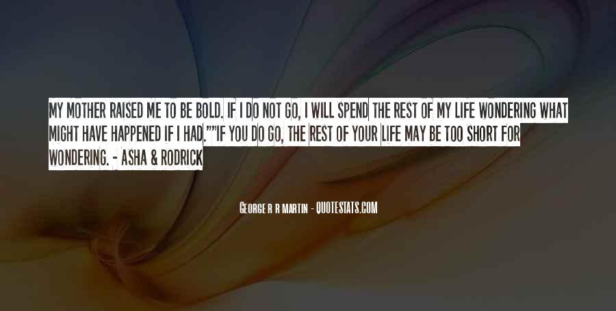 Asha's Quotes #768380