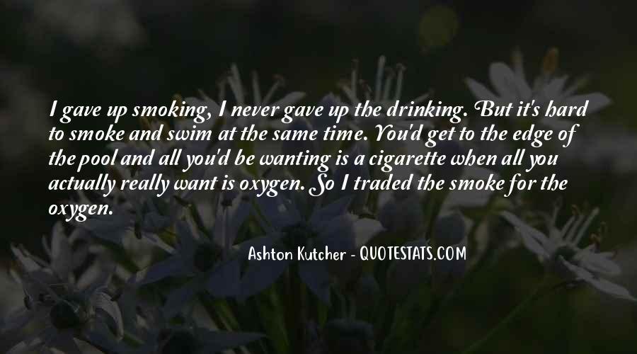 Ashton's Quotes #1148377