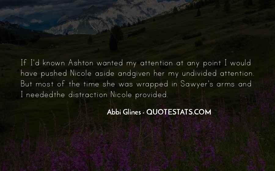 Ashton's Quotes #1226003