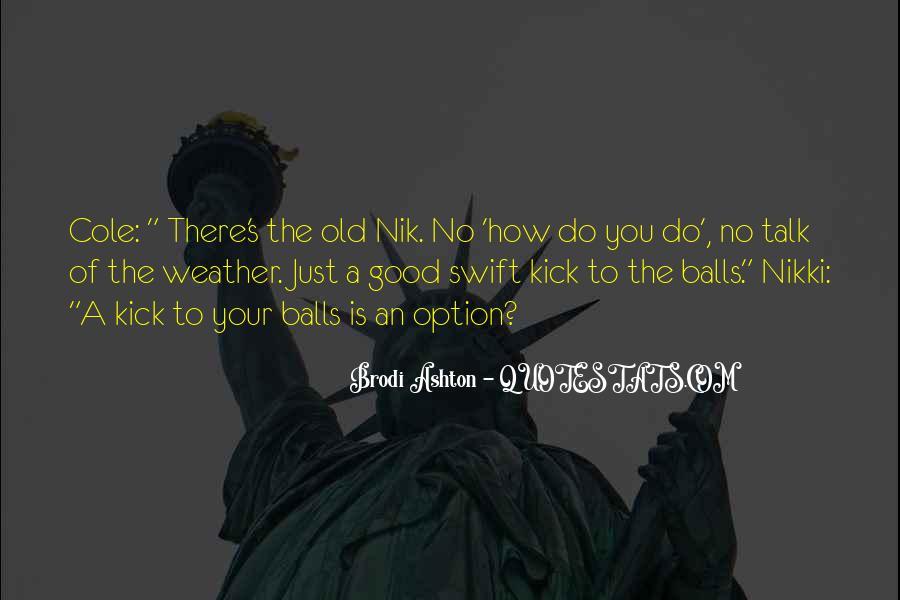 Ashton's Quotes #281054