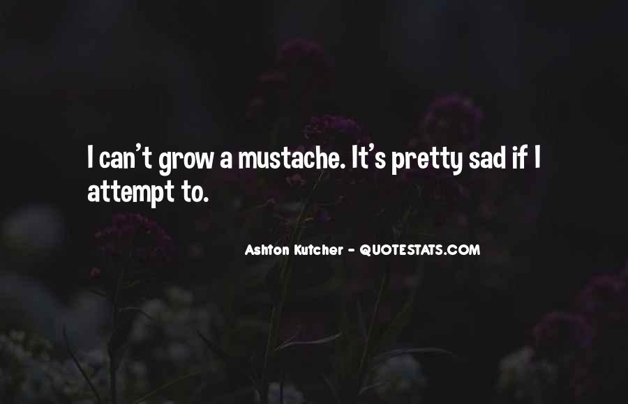 Ashton's Quotes #535743