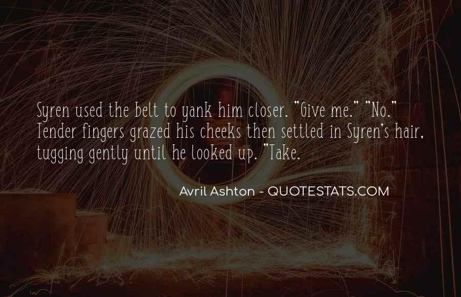 Ashton's Quotes #80703