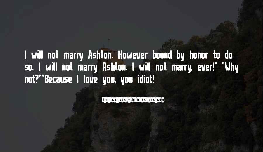 Ashton's Quotes #883827