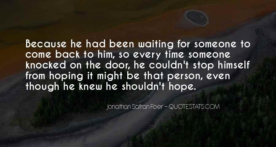Quotes About Hoping He Will Come Back #185735