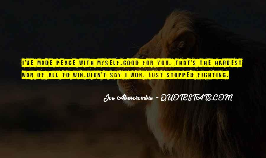 Quotes About Fighting Your Inner Self #997180