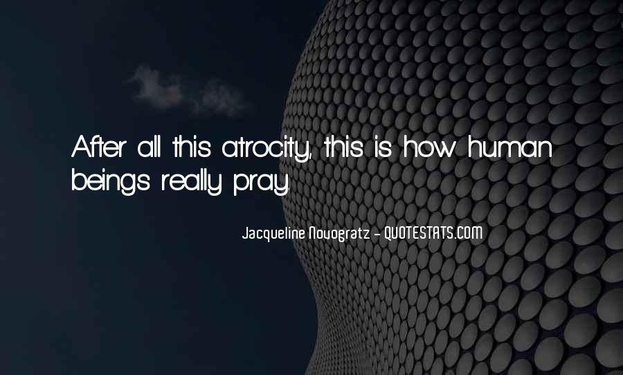 Atrocity's Quotes #1231487