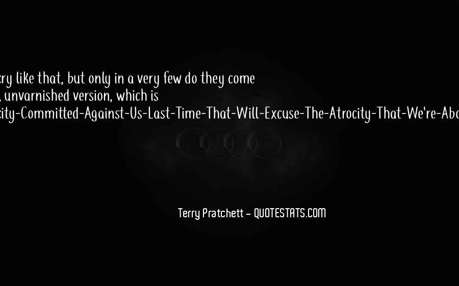 Atrocity's Quotes #1871537