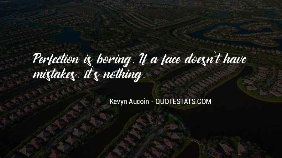 Aucoin Quotes #172309
