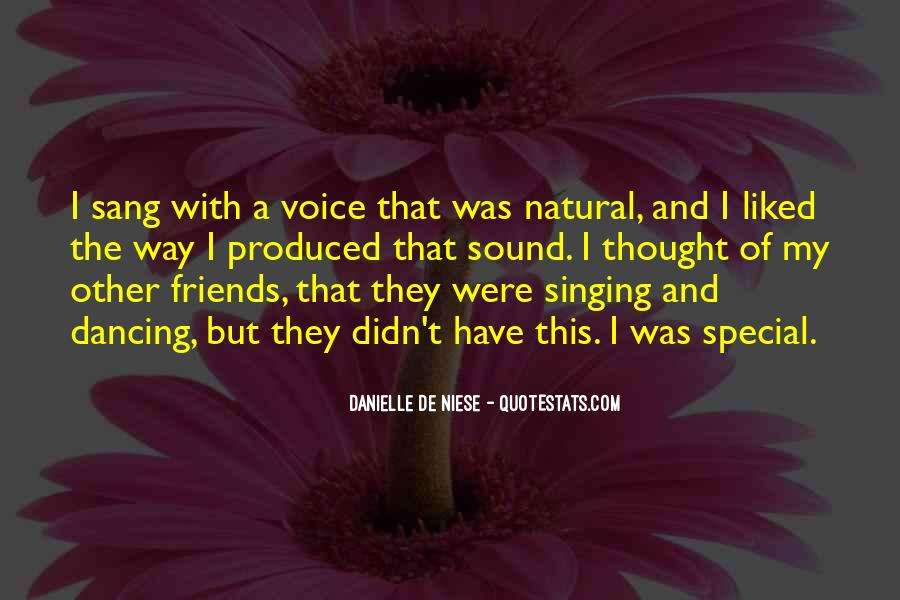 Quotes About Singing With Friends #103611