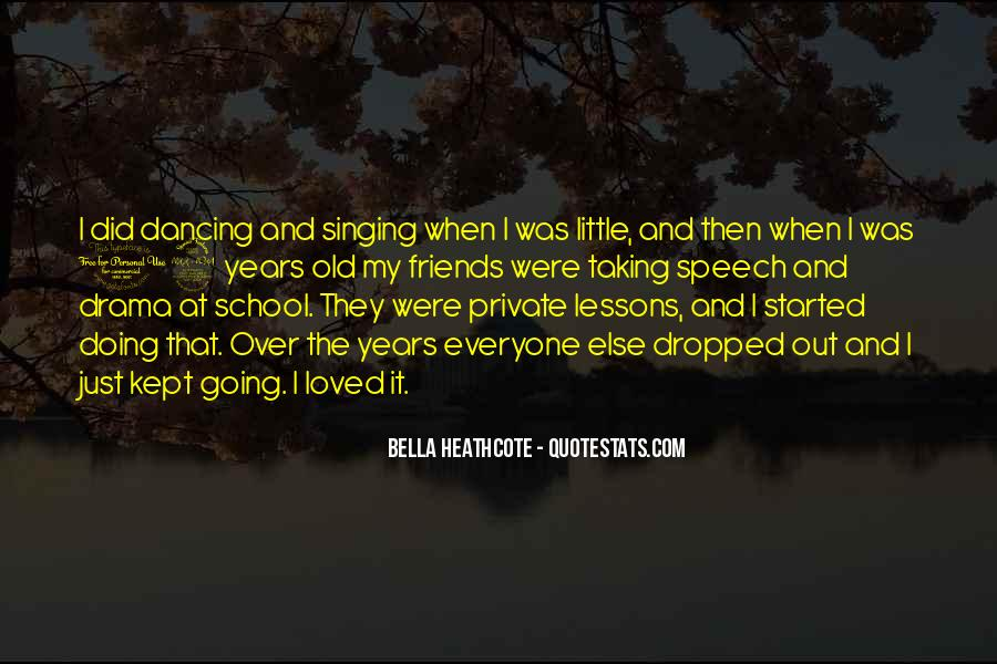Quotes About Singing With Friends #1362423