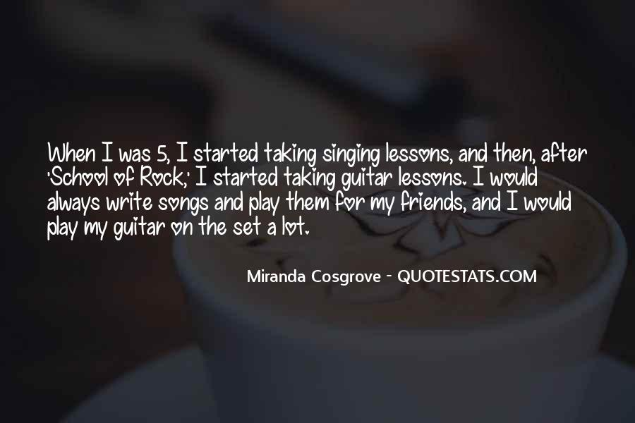 Quotes About Singing With Friends #148448