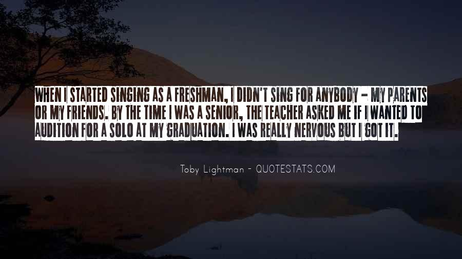Quotes About Singing With Friends #1604486