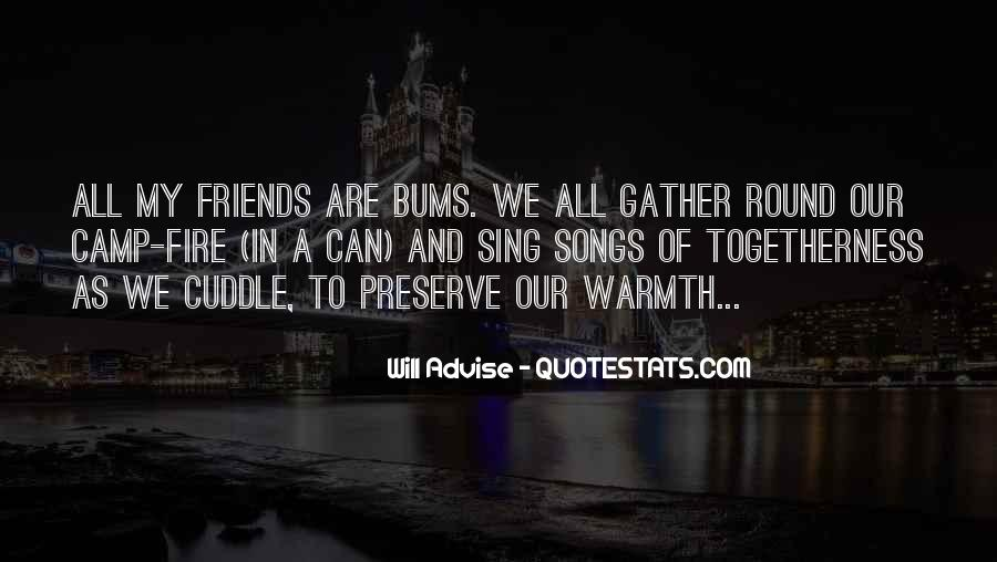Quotes About Singing With Friends #1656268