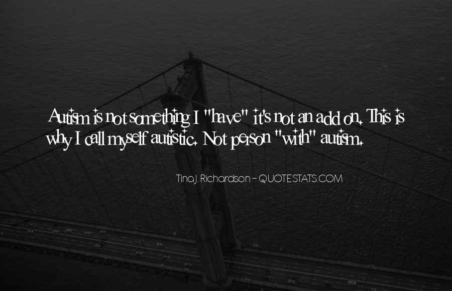 Autism's Quotes #1198933
