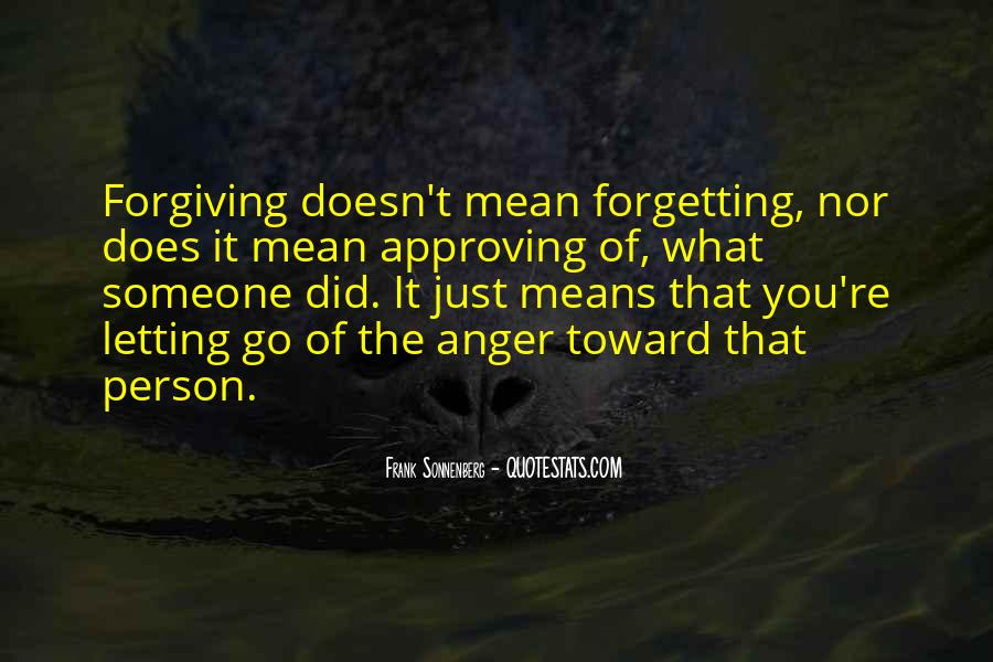 Quotes About Forgiving And Letting Go #1149149