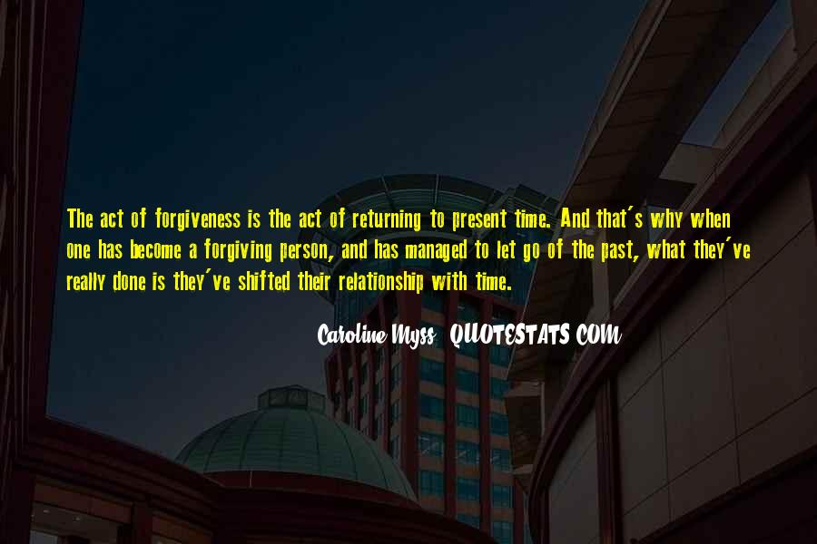 Quotes About Forgiving And Letting Go #1436659